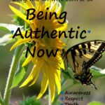 Welcome to Being Authentic Now!